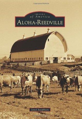 Aloha-Reedville (Images of America Janel Josephson
