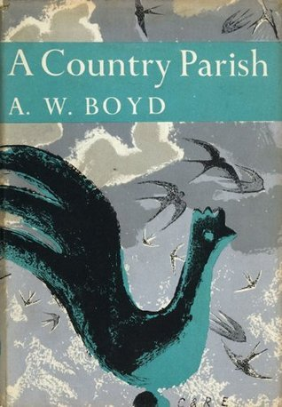 A Country Parish (Collins New Naturalist Library, Book 9) A.W. Boyd
