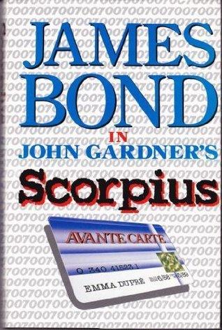 Scorpius (John Gardners Bond, #7) John          Gardner