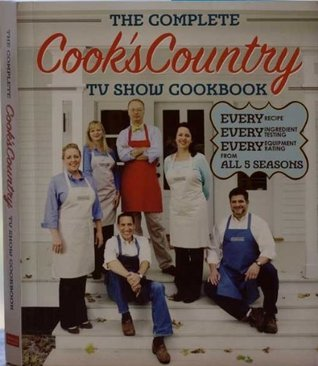 Cooks Country (COOKs COUNTRY: THE COMPLETE Cooks Country TV SHOW COOKBOOK (Cooks Country)  by  Americas Test Kitchen