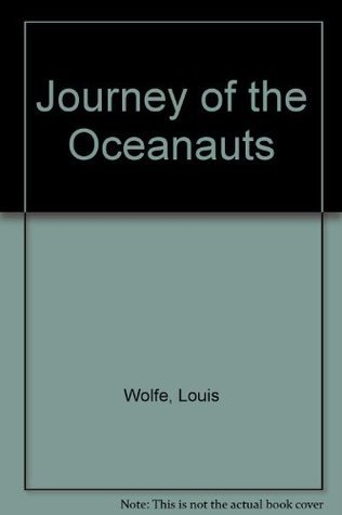 Journey of the Oceanauts (Pyramid SF, T2299)  by  Louis Wolfe