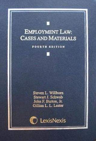 Employment Law: Selected Federal And State Statutes 2007 Edition  by  Steven L. Willborn