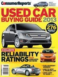 Consumer Reports Used Car Buying Guide 2013 Gordon Hard...etc  Jeff Bartlett  Jon Linkov  Rik Paul Diane Salvatore