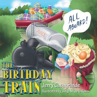 The Birthday Train  by  Jerry Casagrande