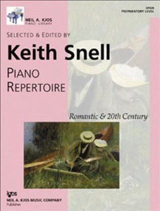 Piano Repertoire: Romantic & 20th Century, Preparatory Level (Neil A. Kjos Piano Library)  by  Keith Snell