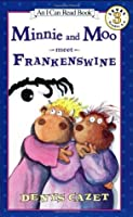 Minnie and Moo Meet Frankenswine [With CD]  by  Denys Cazet