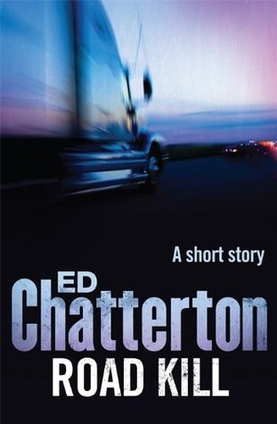 Road Kill  by  Ed Chatterton