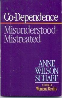 Co-Dependence Anne Wilson Schaef