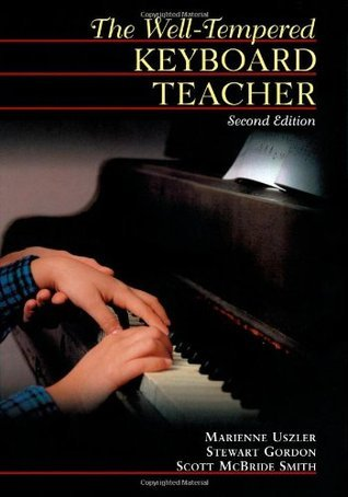 The Well-Tempered Keyboard Teacher Marienne Uszler