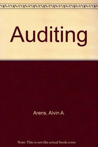 Auditing: An Integrated Approach  by  Alvin A. Arens