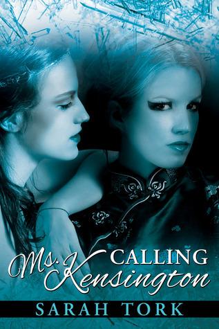 Calling Ms. Kensington (Xander Barns #3.5) Sarah Tork
