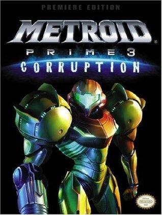 Metroid Prime 3: Corruption: Prima Official Game Guide David Knight