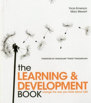 The Learning & Development Book  by  Tricia Emerson