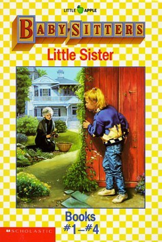 Baby-Sitters Little Sister Boxed Set #1 (Baby-Sitters Little Sister, #1-4) Ann M. Martin