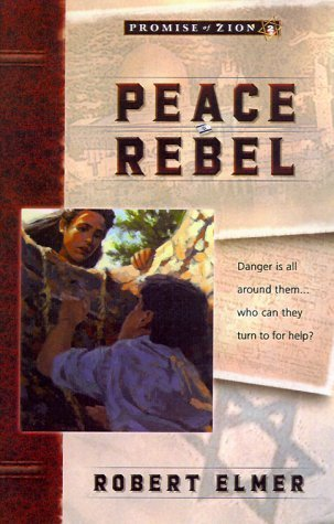 Peace Rebel Robert Elmer