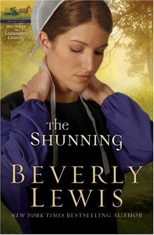 The Shunning (The Heritage of Lancaster County #1)  by  Beverly  Lewis