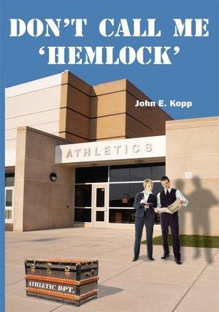 Dont Call me Hemlock John Kopp