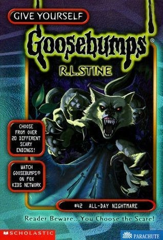 All-Day Nightmare (Give Yourself Goosebumps, #42) R.L. Stine