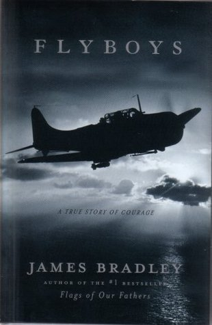 Fly Boys - A True Story of Courage  by  James D. Bradley