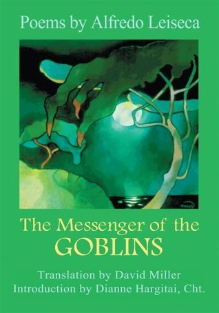 The Messenger of the Goblins  by  Dianne Hargitai
