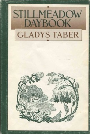 Stillmeadow Daybook (Stillmeadow Series, #5)  by  Gladys Taber