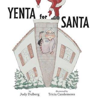 Yenta for Santa  by  Judy Dulberg