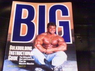 Big: Bulkbuilding Instructional Guide Ellington Darden