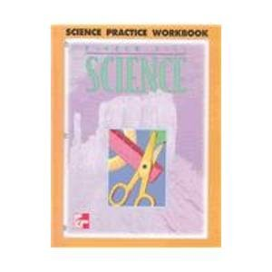 McGraw-Hill Science: Practice Workbook, Grade 4  by  Mcgraw Hil