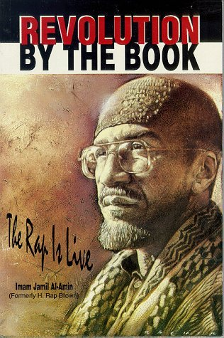 Revolution the Book: The Rap is Live by H. Rap Brown - Jamil Al-Amin