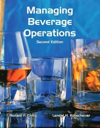 Managing Beverage Operations with Answer Sheet (EI) (2nd Edition) (Educational Institute Books) Ronald F. Cichy