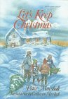 Lets Keep Christmas  by  Peter Marshall