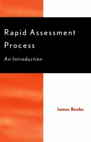 Rapid Assessment Process: An Introduction James Beebe