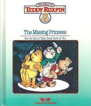 Missing Princes/Book and Cassette (Teddy Ruxpin Adventure Series)  by  Ken Forsse