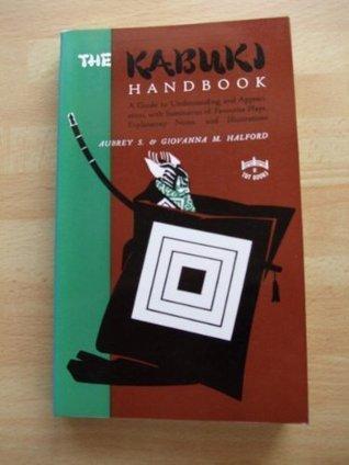 The Kabuki Handbook  by  Aubrey Halford