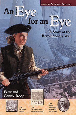 Jamestowns American Portraits: An Eye for an Eye: A Story of the Revolutionary War  by  McGraw-Hill Education