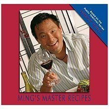 Mings Master Recipes (based on the Public Television series SIMPLY MING) Ming Tsai