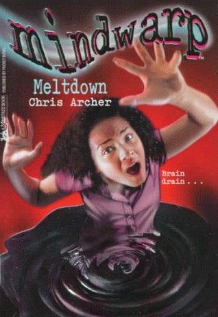 Meltdown (Mindwarp, #10) Chris Archer