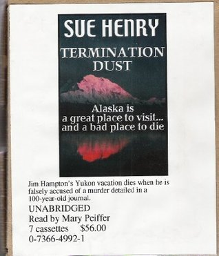 Termination Dust {Unabridged Audio} (Alex Jensen, 2)  by  Sue Henry