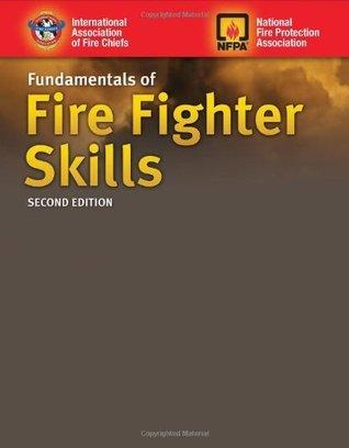 Fundamentals Of Fire Fighter Skills IAFC