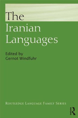 Iranian Languages (Routledge Language Family Series)  by  Gernot Windfuhr