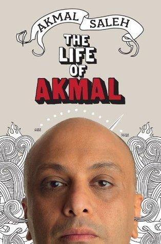 The Life Of Akmal  by  Akmal Saleh