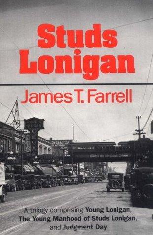 Studs Lonigan (Prairie State Books) James T. Farrell