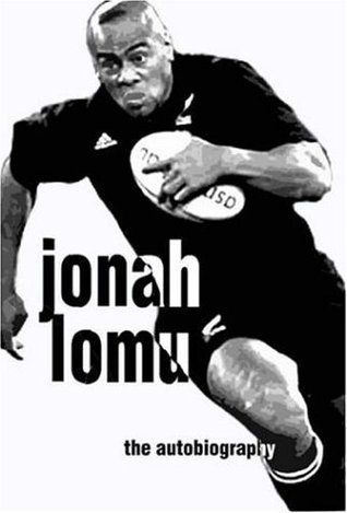 Jonah Lomu Autobiography  by  Jonah Lomu