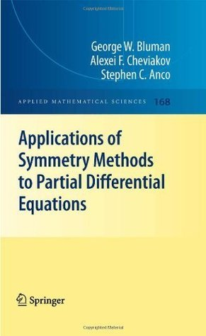 Applications of  Symmetry Methods to Partial Differential Equations  by  George W. Bluman