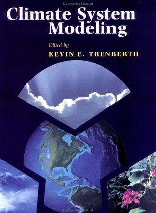 Climate System Modeling  by  Kevin E. Trenberth