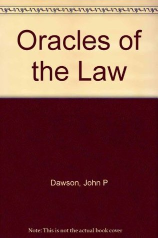 Oracles of the Law  by  John P. Dawson