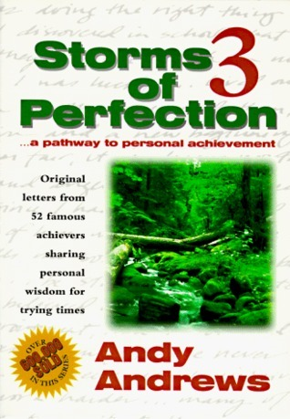 A Pathway to Personal Achievement (Storms of Perfection, #3)  by  Andy Andrews