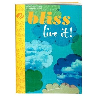 Bliss Live It! Bliss Give It! (Girl Scout Journey Books, Ambassador Book 3)  by  Wendy Thomas Russell