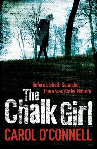 The Chalk Girl  by  Carol OConnell