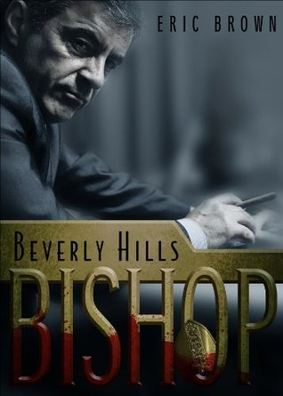 Beverly Hills Bishop  by  Eric Brown